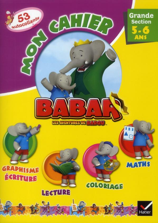 BABAR - MON CAHIER GRANDE SECTION