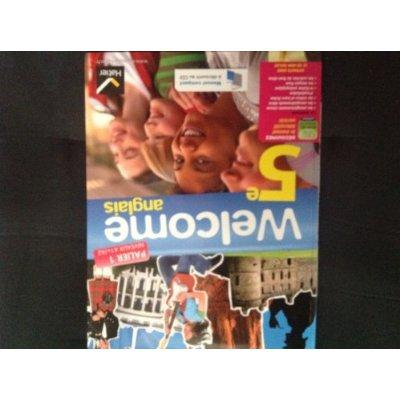 WELCOME ANGLAIS 5E ED. 2012 - LIVRE DE L'ELEVE (VERSION ENSEIGNANT) + CD AUDIO ROM