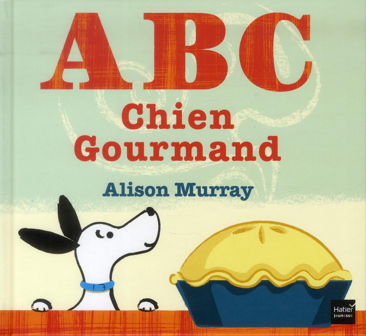 A B C CHIEN GOURMAND