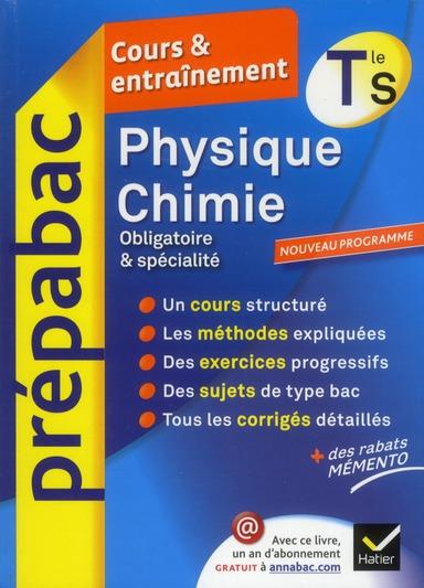 PHYSIQUE-CHIMIE TLE S SPECIFIQUE & SPECIALITE - PREPABAC COURS & ENTRAINEMENT