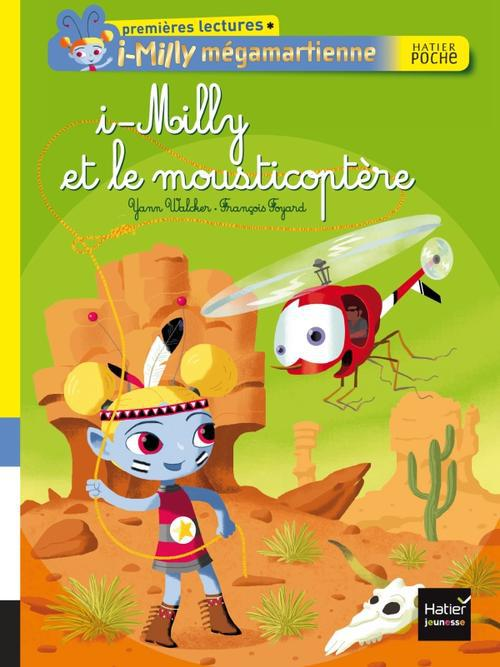 I-MILLY ET LE MOUSTICOPTERE