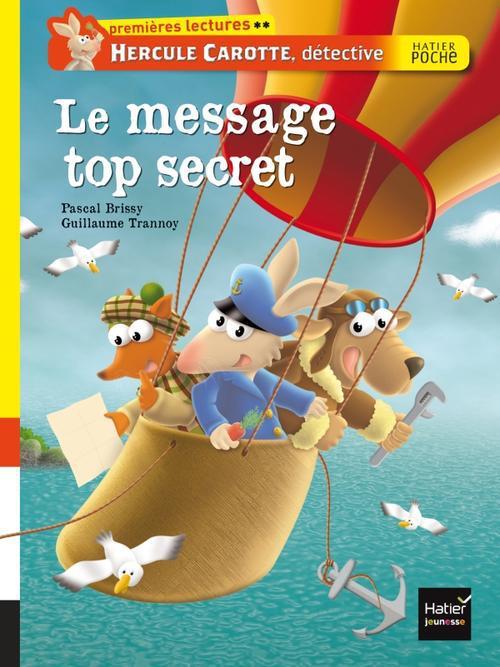 LE MESSAGE TOP SECRET