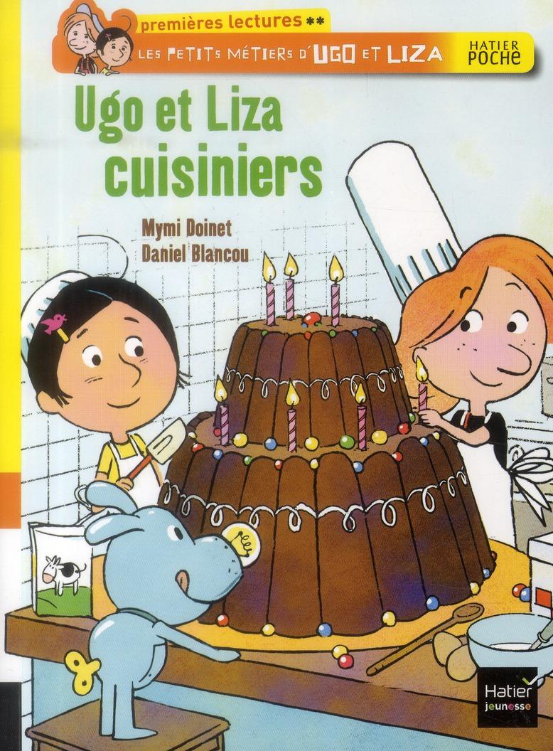 UGO ET LIZA CUISINIERS - LES PETITS METIERS D'UGO ET LIZA - T3