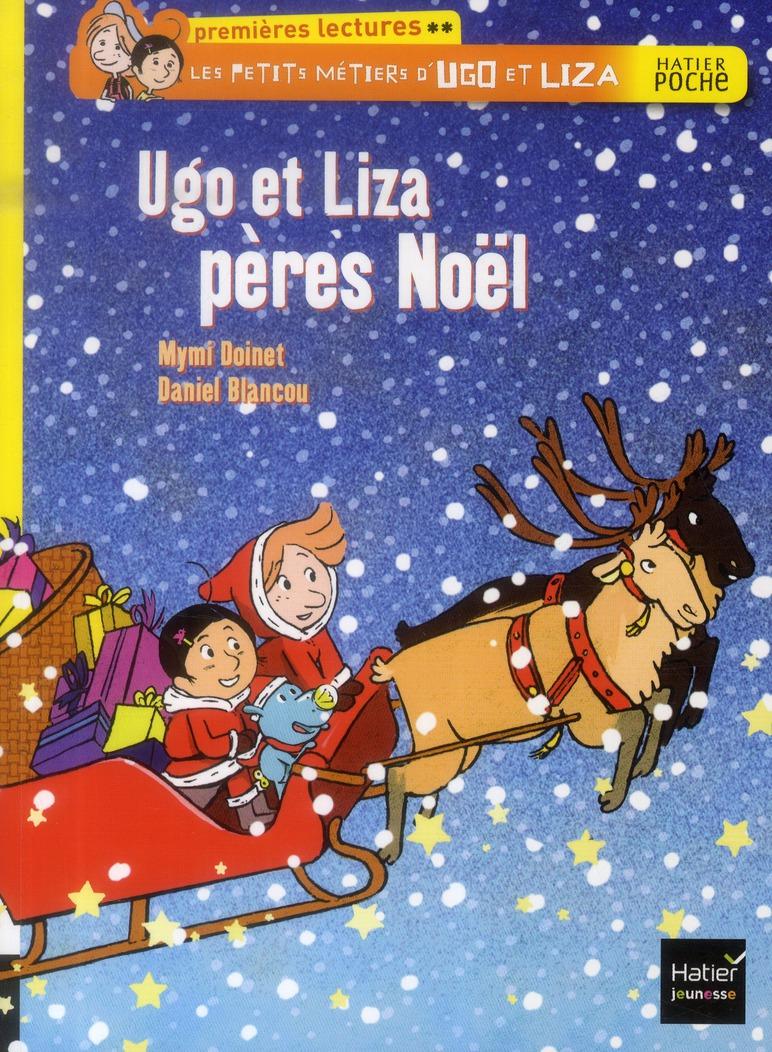UGO ET LIZA PERES NOEL - LES PETITS METIERS D'UGO ET LIZA - T5