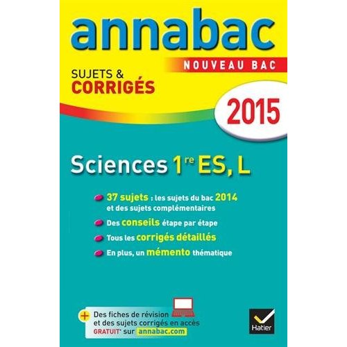 ANNALES ANNABAC 2015 SCIENCES 1RE ES, L