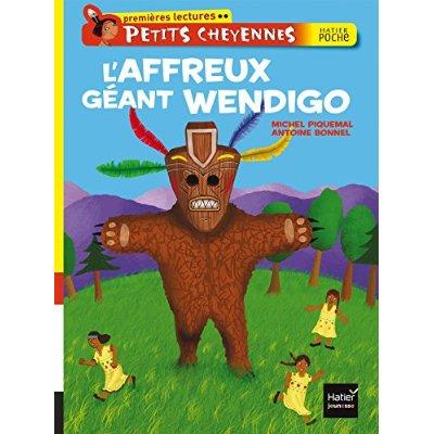 L'AFFREUX GEANT WENDIGO - PETITS CHEYENNES - T9