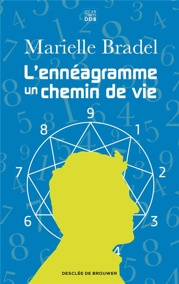 L'ENNEAGRAMME - UN CHEMIN DE VIE