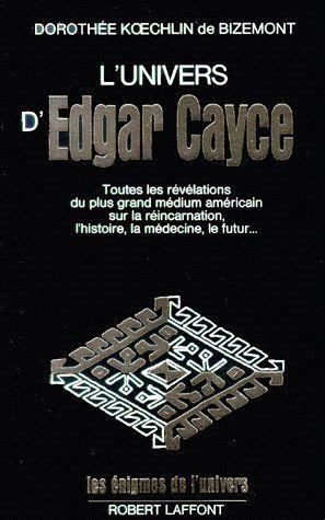 L'UNIVERS D'EDGAR CAYCE - TOME 1 - VOL01