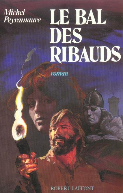 LE BAL DES RIBAUDS - NE