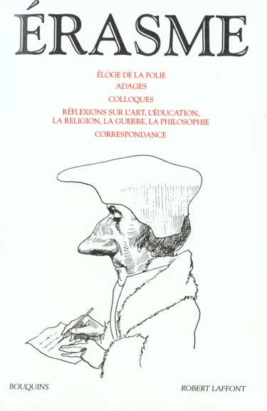 ERASME - ELOGE DE LA FOLIE