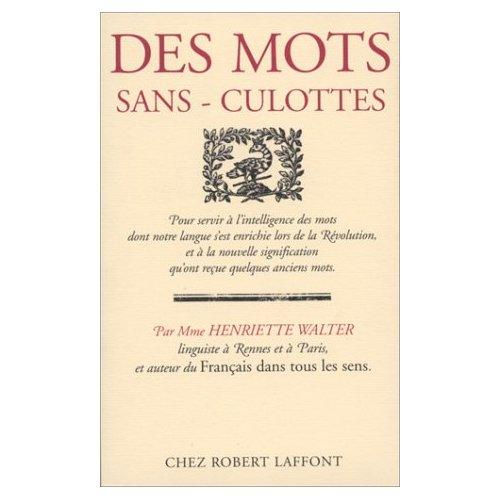 DES MOTS SANS-CULOTTES