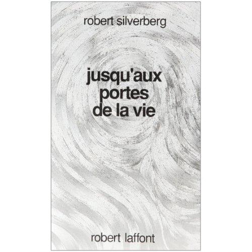 JUSQU'AUX PORTES DE LA VIE