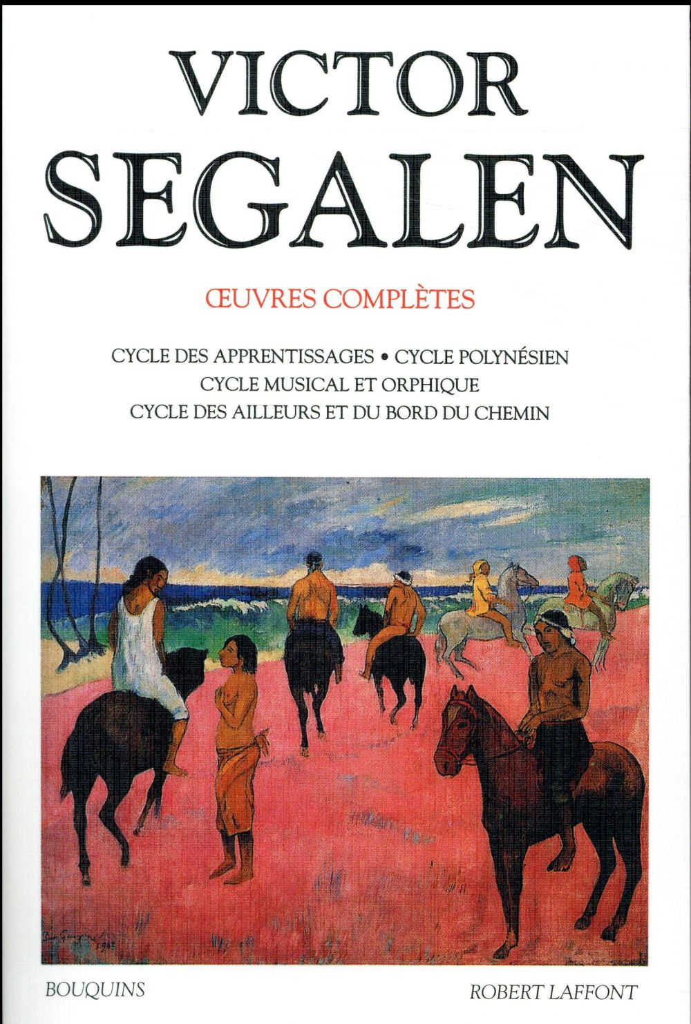VICTOR SEGALEN - TOME 1 - OEUVRES COMPLETES