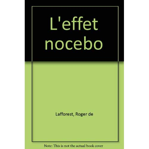 L'EFFET NOCEBO