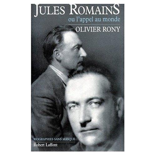 JULES ROMAINS OU L'APPEL AU MONDE