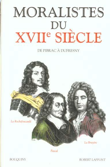 MORALISTES DU XVIIE SIECLE