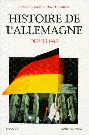 HISTOIRE DE L'ALLEMAGNE 1945-1991