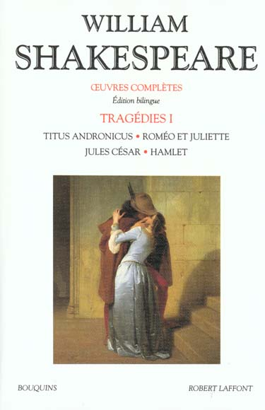 SHAKESPEARE - TRAGEDIES - TOME 1 - EDITIONS BILINGUE FRANCAIS/ANGLAIS