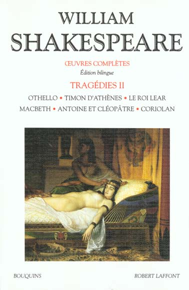 SHAKESPEARE - TRAGEDIES - TOME 2 - EDITION BILINGUE FRANCAIS/ANGLAIS