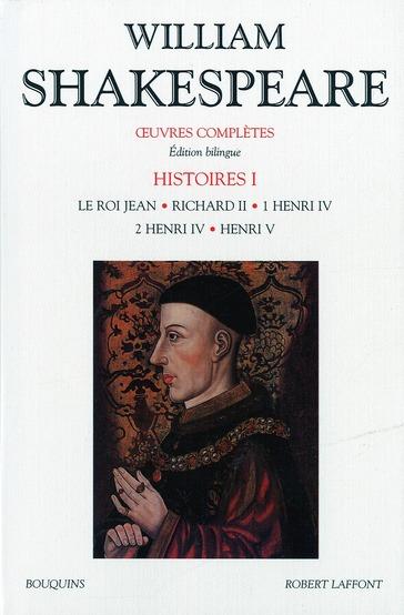 SHAKESPEARE - HISTOIRE - TOME 1 - EDITION BILINGUE FRANCAIS/ANGLAIS