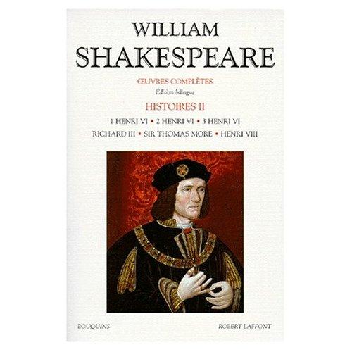 SHAKESPEARE - HISTOIRE - TOME 2 - EDITION BILINGUE FRANCAIS/ANGLAIS