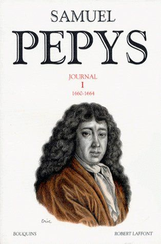 SAMUEL PEPYS - JOURNAL - TOME 1