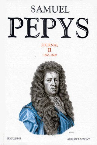 SAMUEL PEPYS - JOURNAL - TOME 2