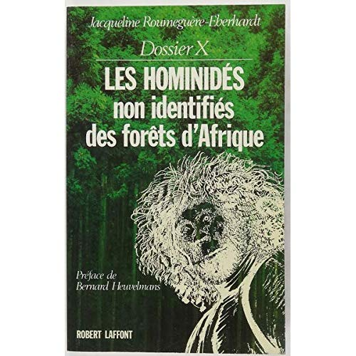 DOSSIER X : LES HOMINIDES NON IDENTIFIES DES FORETS D'AFRIQUE