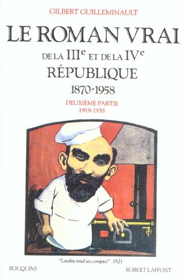 LE ROMAN VRAI DE LA IIIE ET DE LA IVE REPUBLIQUE - TOME 2