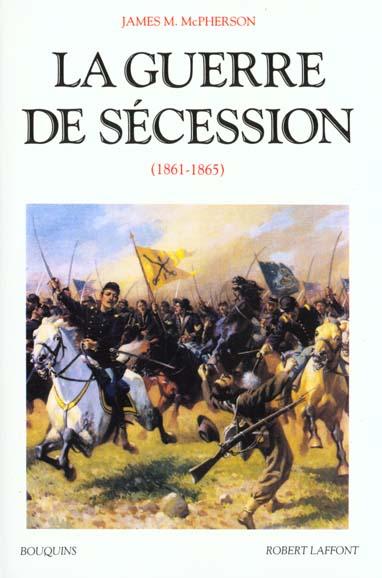 LA GUERRE DE SECESSION 1861-1865