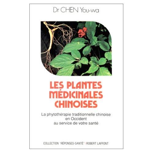 LES PLANTES MEDICINALES CHINOISES