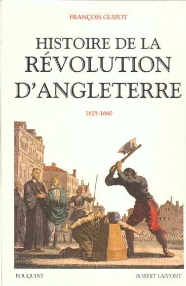 HISTOIRE DE LA REVOLUTION D'ANGLETERRE 1625-1660