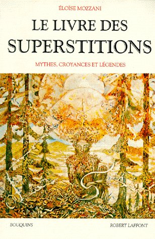 LE LIVRE DES SUPERSTITIONS