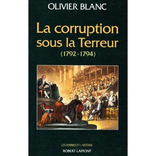 LA CORRUPTION SOUS LA TERREUR