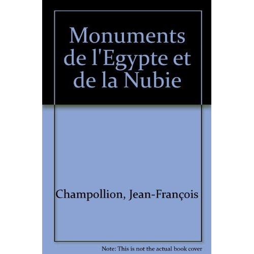 MONUMENTS DE L'EGYPTE ET DE LA NUBIE - CHAMPOLLION