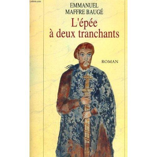 L'EPEE A DEUX TRANCHANTS
