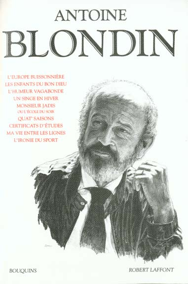 ANTOINE BLONDIN - L'EUROPE BUISSONNIERE