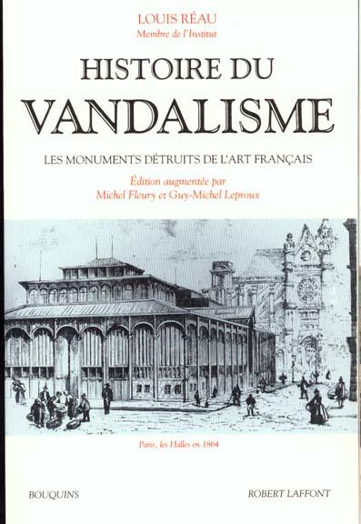 HISTOIRE DU VANDALISME LES MONUMENTS DETRUITS DE L'ART FRANCAIS