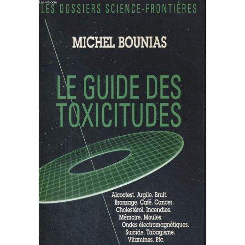 LE GUIDE DES TOXICITUDES
