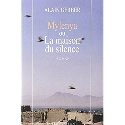 MYLENYA OU LA MAISON DU SILENCE - TOME 1