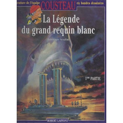 LA LEGENDE DU GRAND REQUIN BLANC - TOME 10 - AE