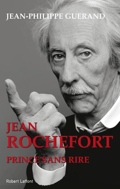 JEAN ROCHEFORT, PRINCE SANS RIRE