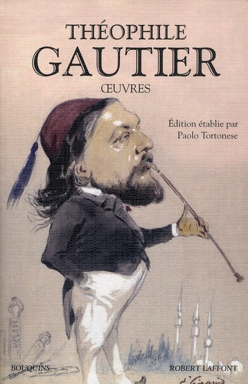 THEOPHILE GAUTIER - OEUVRES NOUVELLE EDITION