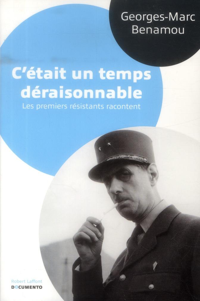 C'ETAIT UN TEMPS DERAISONNABLE - DOCUMENTO