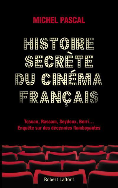 HISTOIRE SECRETE DU CINEMA FRANCAIS