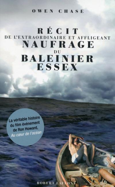 RECIT DE L'EXTRAORDINAIRE ET AFFLIGEANT NAUFRAGE DU BALEINIER ESSEX