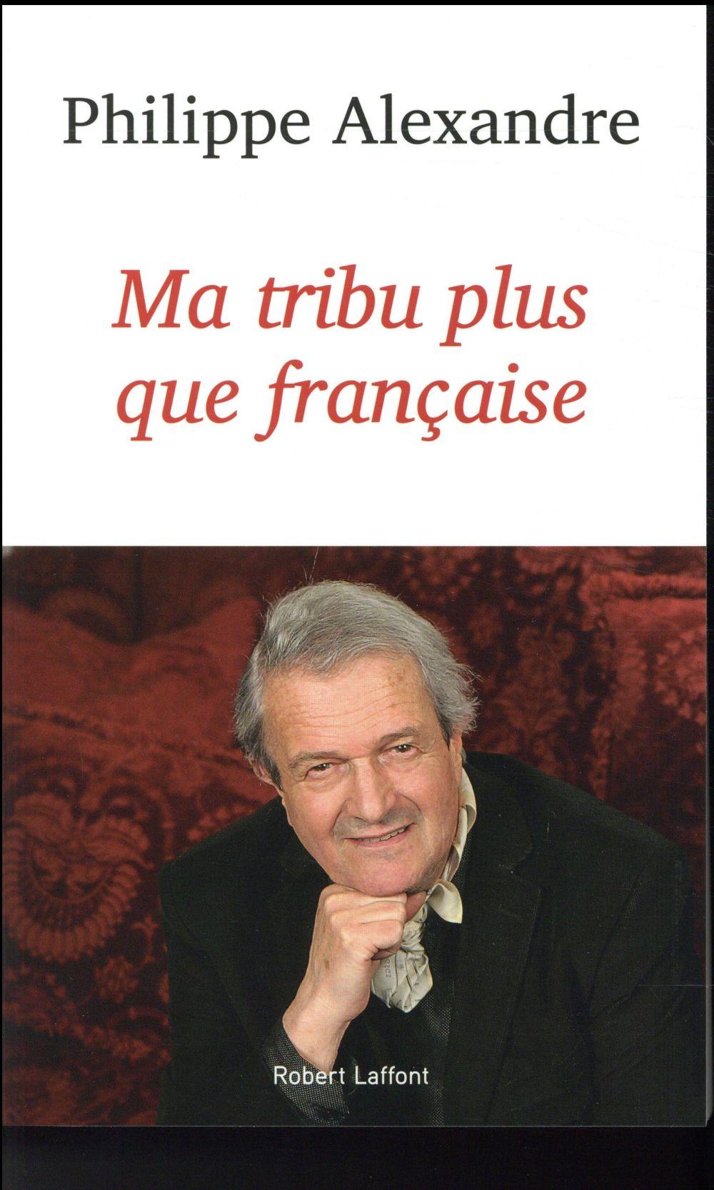 MA TRIBU PLUS QUE FRANCAISE