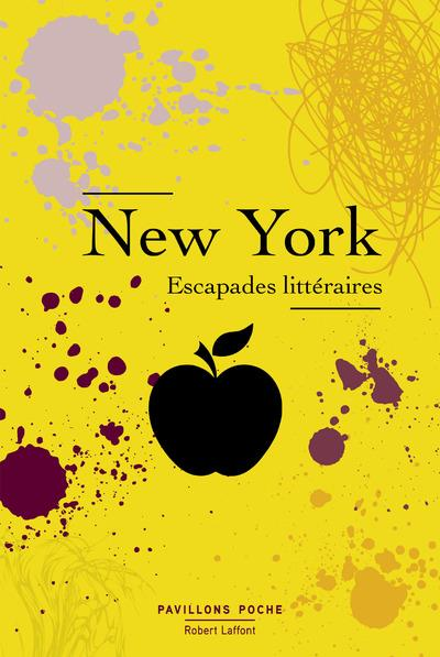 NEW YORK - ESCAPADES LITTERAIRES - PAVILLONS POCHE (DOMAINE PUBLIC)