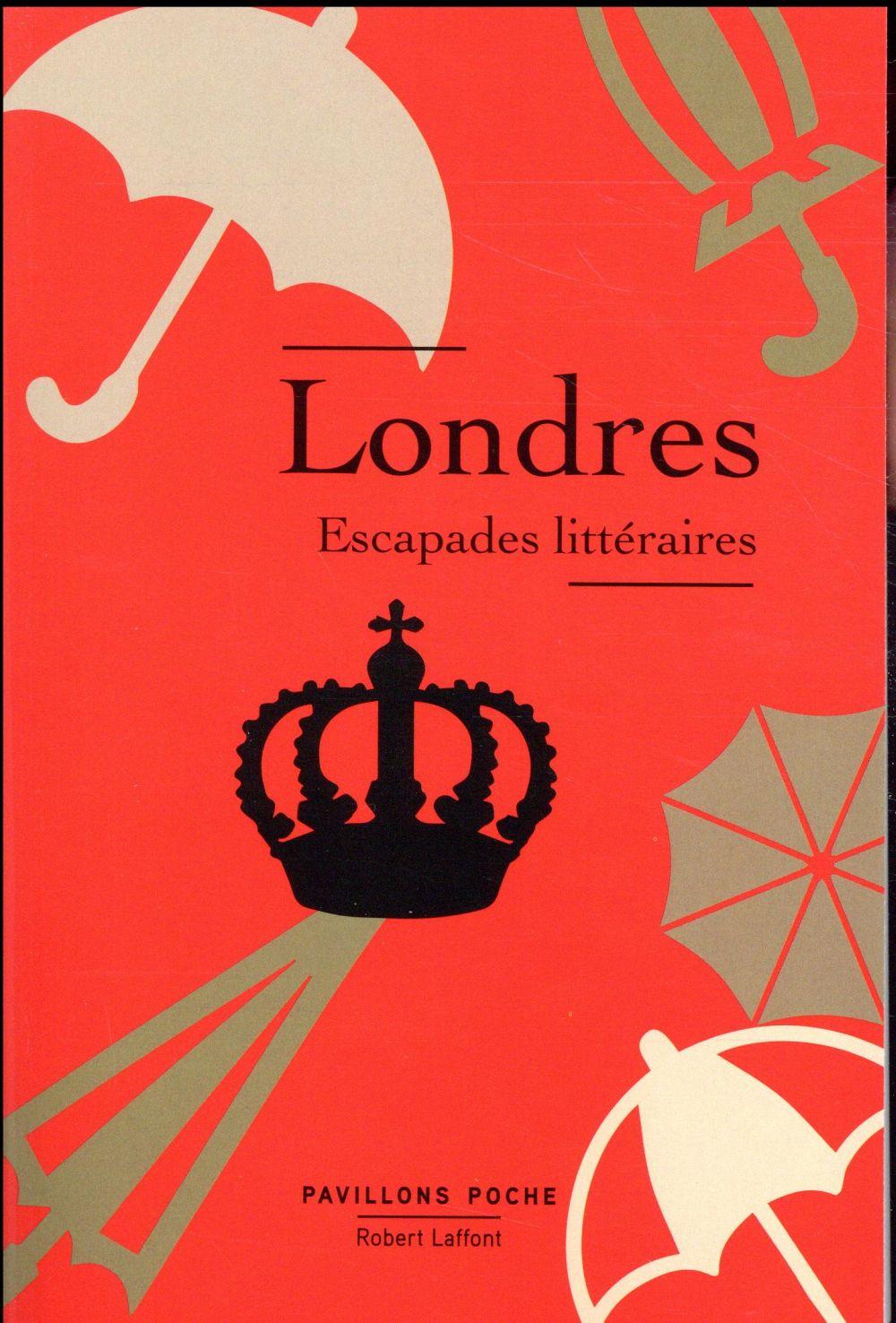 LONDRES, ESCAPADES LITTERAIRES