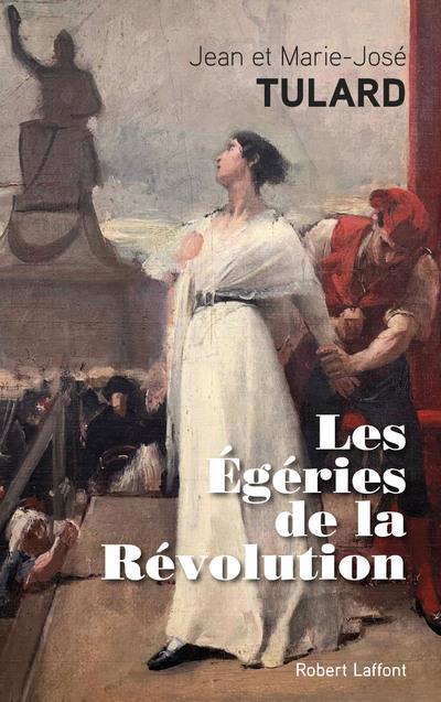 LES EGERIES DE LA REVOLUTION